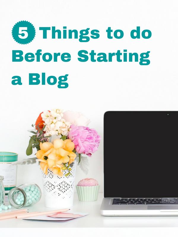 5 Things to doBefore Startinga Blog